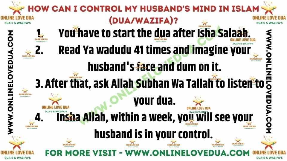 Dua to control my husband's mind in Islam