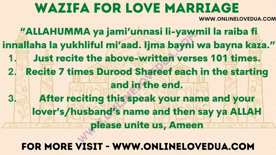 The Powerful Wazifa for Love Marriage is one of the best method to get married to your lover.