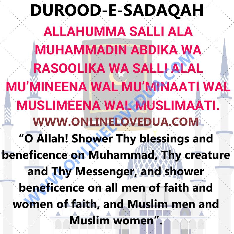 DUROOD-E-SADAQAH, Durood sharif, Benefits of burood shareef